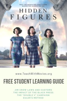 Hidden Figures student learning guide available on www.TeachWithMovies.org  #teachwithmovies #hiddenfigures #learningguide #lessonplans #science #highschool #middleschool #nasa Science Movies, Middle School, High School, Black Press, Hidden Figures, Jim Crow, Student Learning, Mathematics, Social Studies