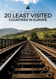Least Visited Countries in Europe
