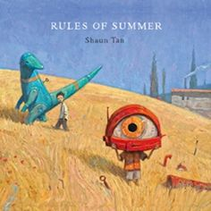 Rules of Summer, by Shaun Tan