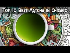 Top 10 Best Places for Matcha in Chicago by Enzo Matcha httP://yo.urenzo.com or on amazon http://www.amazon.com/MATCHA-Green-Tea-Powder-Antioxidants/Dp/B00nyyvwfq