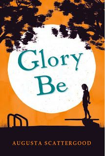 KISS THE BOOK: Glory Be by Augusta Scattergood - OPTIONAL