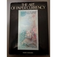 The art of paper currency. 1983 in the Numismatic collectables category was listed for on 6 Feb at by TomHarvey in Vereeniging Paper, Books, Vintage, Art, Art Background, Libros, Book, Kunst, Vintage Comics