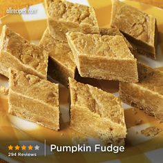 "Pumpkin Fudge | ""Pumpkin lovers will sing songs of praise over this holiday confection! Creamy and smooth, it will end any meal happily."" -CATHY."