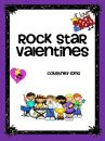 Rock Star Valentines product from Classroom-Snapshots on TeachersNotebook.com