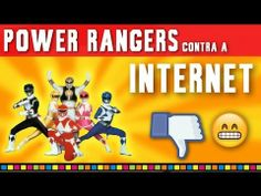 Power Rangers contra a INTERNET - YouTube