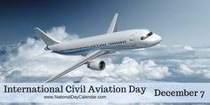 International Civil Aviation Day is observed annually on December to generate awareness about the importance of international civil aviation. Private Pilot License, International Civil Aviation Organization, National Day Calendar, World Days, Creative Portfolio, December 7, Commercial Lighting, Jet Plane, Travel Agency
