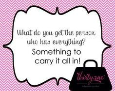 I can help you with that!  Hello and Welcome!  I am a Thirty-one consultant!  Happy Pinning!