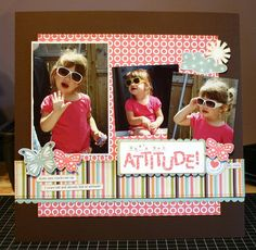 Shes Got Attitude scrapbook page layout...title