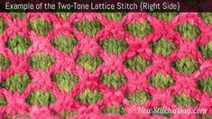 How to knit  the Two Tone Lattice Stitch. (Right Side)