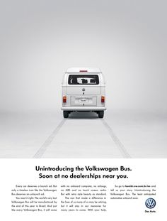 The Print Ad titled Kombi Last Edition Campaign was done by ALMAP BBDO Brazil advertising agency for product: Volkswagen Bus (brand: Volkswagen) in Brazil. Volkswagen Transporter, Volkswagen Bus, Transporter T3, Vw Camper Bus, Print Advertising, Creative Advertising, Print Ads, Ads Creative, Advertising Campaign