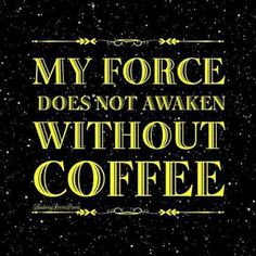 Must. Have. Coffee.