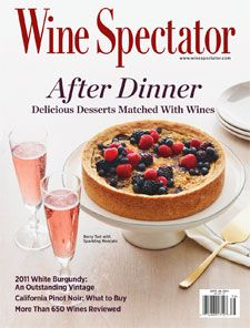 Sept. 30, 2014: Desserts and Sweet Wines. In this issue, you'll find desserts chosen by celebrated pastry chefs matched with sweet wine classics such as Vintage Port and Sauternes, a sparkling pink Moscato from Australia, a Maury vin doux naturel from France and even a cocktail. The wine and food worlds are ever more inclusive. We celebrate that here. http://www.winespectator.com/issue/show/date/2014-09-30