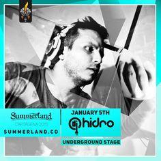 Hidro  Dj Confirmado  Summerland 2015