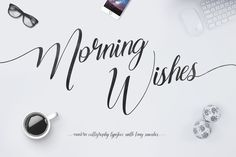 Love this handwritten font, beautiful. Morning Wishes by Maulana Creative on Creative Market