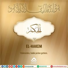 EL-HAKEM (celle celâlühû): Hükmeden, hakkı yerine getiren.  Bu İsm-i Şerîfin geçtiği dualarınızı bizimle paylaşır mısınız? #EsmaülHüsna