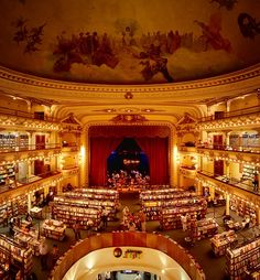 El Ateneo bookstore, Argentina  EXCUSE ME BUT THIS IS A BOOKSTORE INSIDE A THEATRE