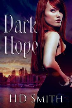 #Win $25 AmazonGC with DARK HOPE by HD Smith #BlogTour & #Giveaway hosted by Book Monster Promotions @Carla Gallway http://contests-freebies.blogspot.co.uk/2014/04/dark-hope-blog-tour-giveaway.html
