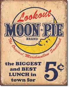 Lookout Moon Pie Brand the Biggest and Best Lunch in town for 5 cents.