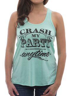 """Super adorable """"Crash my Party Anytime"""" Country concert tank top! The perfect country concert outfit #countrygirl"""