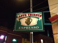 Cafe Triesto San Fran fences Ford Coppola wrote  God Father here.