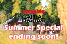 Get in on our summer specials before it is too late! http://www.capitaldeckandfence.ca/ #discount #coupon #sale #fences #ottawa