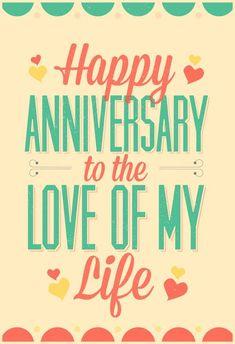 "Love of My Life - Happy Anniversary Card (Free Druckbare Karte ""Liebe meines Lebens""."