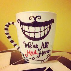 We're All Mad Here (Cheshire Cat Smile) - Sharpie Mug, Ceramic Coffee Mug, Hand Drawn, Fun Mug, Alice in Wonderland Inspired