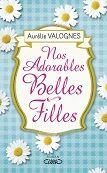 Aurélie Valognes : Nos Adorables Belles-Filles - Libre-R et associés : Stéphanie - Plaisir de lire