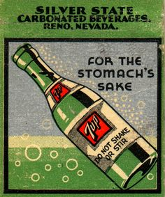 7 up for stomach's sake? Where have i heard that before? Been around a long time. Vintage Labels, Vintage Ephemera, Vintage Ads, Vintage Signs, Vintage Prints, Vintage Posters, Vintage Packaging, Vintage Food, Old Advertisements