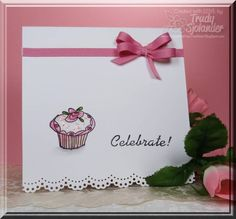 Celebrate Cupcake! - FS253 by true-2-you - Cards and Paper Crafts at Splitcoaststampers
