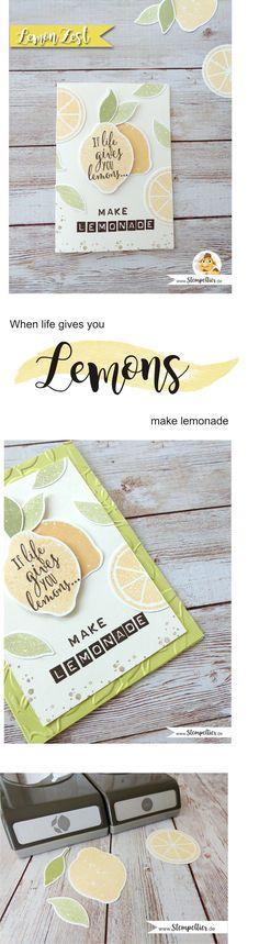 stampin up lemon zest zitrone handstanze stanze lime limonade make lemonade punch stempeltier quote