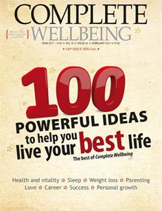 February 2015 issue: 100th issue special; 100 powerful ideas to help you live your best life