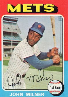 "1975 Topps ~ Mets Fan Favorite ""The Hammer"" John Milner. New York Mets Baseball, Pittsburgh Pirates Baseball, Ny Mets, Baseball Photos, Baseball Cards, Lets Go Mets, My Dream Team, I Love Nyc, Sports Figures"