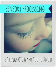 Sensory Processing: 5 Things OTs Want You To Know. Good things to keep in mind as we grow our Sensory Room. Autism Sensory, Sensory Activities, Sensory Play, Summer Activities, Learning Activities, Pediatric Occupational Therapy, Pediatric Ot, Sensory Diet, Sensory Issues
