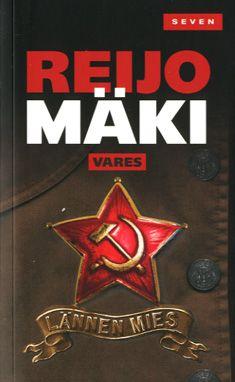 Lännen mies - Reijo Mäki - Nidottu, pehmeäkantinen (9789511266822) - Kirjat - CDON.COM