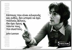 Jon Lennon, Greek Quotes, Smart People, True Words, Famous Quotes, Psychology, Thoughts, Instagram Posts, Inspiration