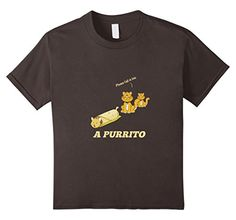 Kids Please Fall In Line A Purrito Mexican Burrito Cute T...…