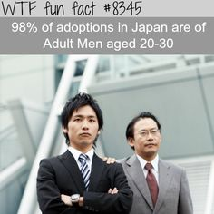 """Japans adult adoption WTF fun facts It's common, they are likely to be adopted to continue the family name. It's also a way of """"marrying"""" same sex partner since same sex marriage is not legal in Japan. Wtf Fun Facts, True Facts, Funny Facts, Funny Memes, Hilarious, Crazy Facts, Random Facts, What The Fact, Unbelievable Facts"""