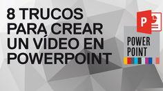 8 trucos para crear un vídeo en PowerPoint 2010 y 2013