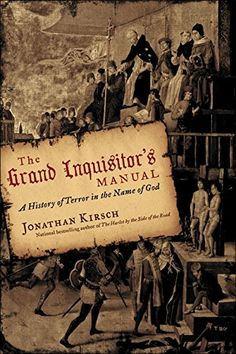 The Grand Inquisitor's Manual by Jonathan Kirsch.  Non-Fiction.  (Print, $18.72.)  Completed.
