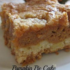 Pumpkin Pie Cake is a delicious alternative to pumpkin pie for Thanksgiving. Pumpkin Pie Cake is a delicious alternative to pumpkin pie for Thanksgiving. Fall Desserts, Just Desserts, Food Cakes, Cupcake Cakes, Pumpkin Pie Cake, Pumpkin Cake Recipes, Pumpkin Pies, Pie Recipes, Pumpkin Pancakes