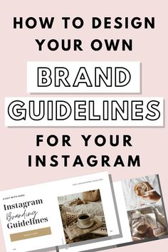 Here are some branding design tips for your Instagram. Learn how to develop your aesthetic and branding for your social media by creating a branding guidelines template.   #brandingguidelinestemplate #brandinginspiration #brandidentity #branddesign