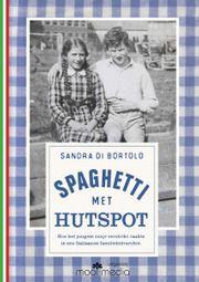 Gesigneerd exemplaar 'Spaghetti met Hutspot'