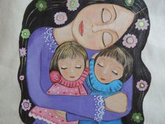 COSAS DE CARI: CUADRO DE MADRE CON HIJOS PINTADO EN TELA. Mother Daughter Art, Mother Art, Mother And Child, Painting People, Painting For Kids, Art For Kids, Love Mom, Mothers Love, Art World