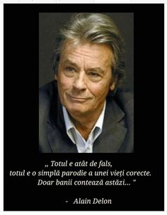 Alain Delon, Alba, True Words, Einstein, Volkswagen, Spirituality, Handsome Quotes, Spiritual, Shut Up Quotes