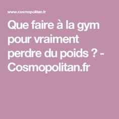 Que faire à la gym pour vraiment perdre du poids ? - Cosmopolitan.fr