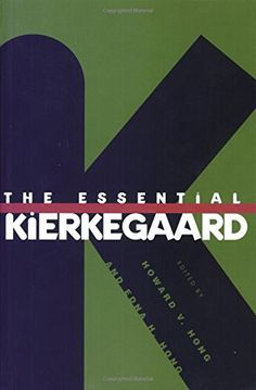 The Essential Kierkegaard by Søren Kierkegaard http://www.amazon.com/dp/0691019401/ref=cm_sw_r_pi_dp_UoE-vb0R989YD