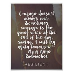 """""""Courage Doesn't Always Roar"""" Cursive Quote Poster"""