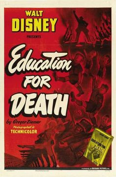 Walt Disney's EDUCATION FOR DEATH (1943)