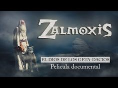 ZALMOXIS - EL DIOS DE LOS GETA-DACIOS (Película documental) - YouTube Youtube, Spanish, Movies, Movie Posters, Romania, Documentaries, God, Films, Film Poster
